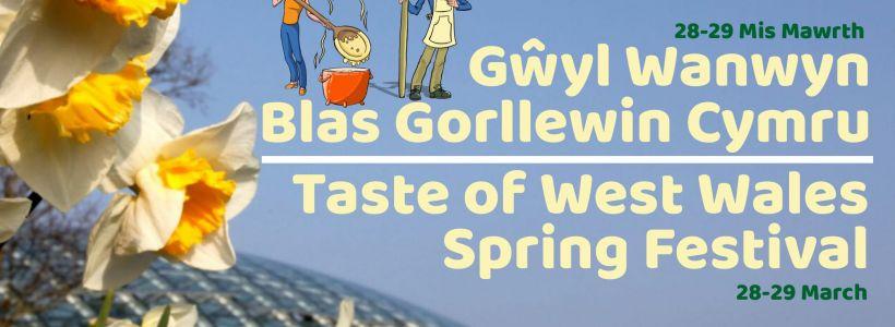 Gŵyl Wanwyn - Blas Gorllewin Cymru